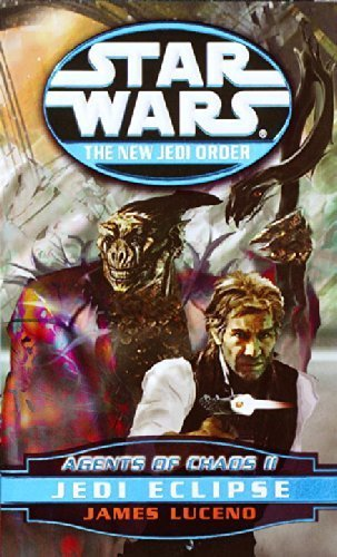 Agents of Chaos II: Jedi Eclipse (Star Wars: The New Jedi Order, Book 5) by James Luceno (2000-10-03)
