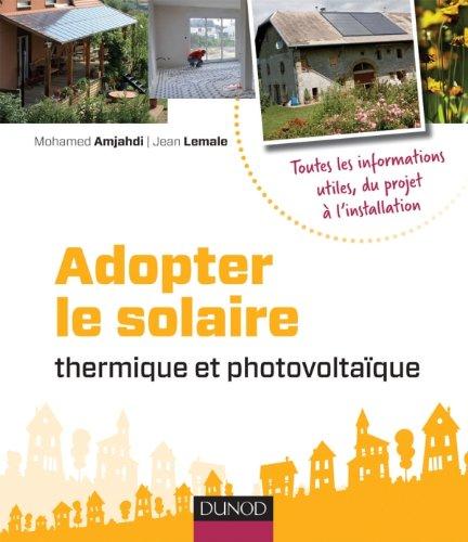 Adopter le solaire thermique et photovoltaïque