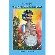 EL CANARIO Y LA MÁQUINA DE COSER
