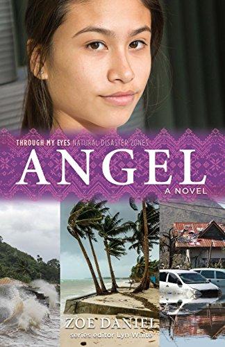 Angel: Through My Eyes - Natural Disaster Zones