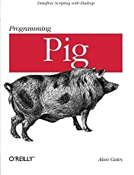 Programming Pig by Gates (2011-10-23)