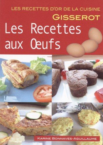 RECETTES AUX OEUFS - Recettes D'OR