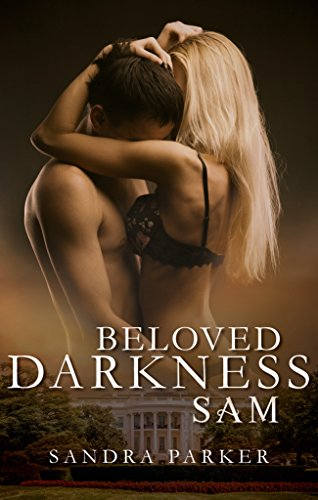 Beloved Darkness: Sam von [Parker, Sandra]