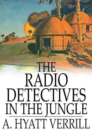 Radio Detectives in the Jungle (English Edition) - Floating-radio
