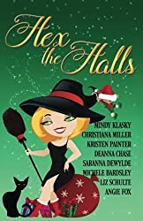 Hex the Halls: 8 Magical Holiday Reads by Deanna Chase (2015-12-03)