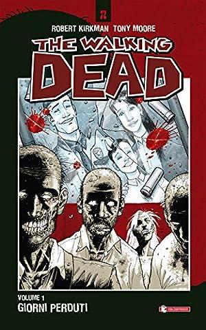 The Walking Dead vol. 1 - Giorni perduti (Italian Edition)