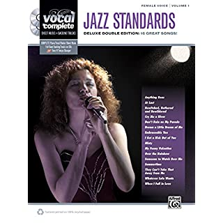 Jazz Standards: Female Voice, Volume 1: Deluxe Double Edition: 16 Great Songs! (Vocal Complete)