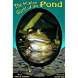 The Hidden World of the Pond (English Edition)