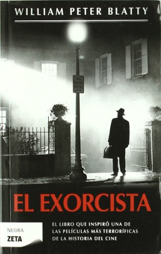 EL EXORCISTA (BEST SELLER ZETA BOLSILLO) por William Peter Blatty