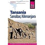 Reise Know-How Tansania, Sansibar, Kilimanjaro: Reiseführer für individuelles Entdecken