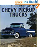 Chevy Pickup Trucks (Enthusiasts Colo...