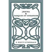Jemina & Tarquin of Cheapside: Two Short Stories by F. Scott Fitzgerald