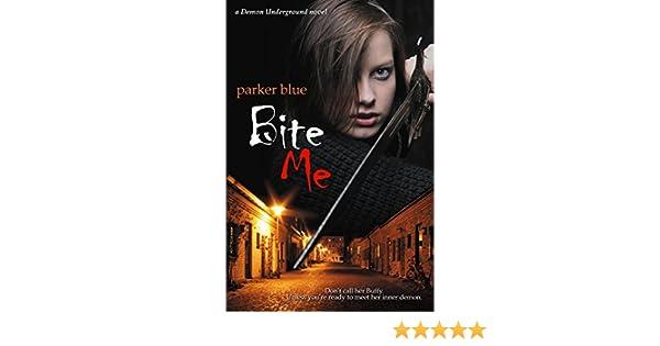 Bite me ebook parker blue amazon boutique kindle fandeluxe PDF