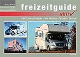 Modell-Monitor LMC Breezer: Das Buch zur Reisemobilreihe LMC Breezer