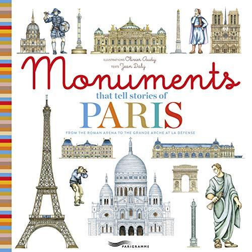 Monuments that tell stories of Paris par Jean Daly