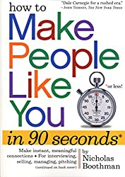 How to Make People Like You in 90 Seconds or Less (English Edition)