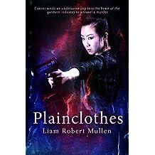 Plainclothes: A Michael Casoni police thriller. (Cop Book 2) (English Edition)