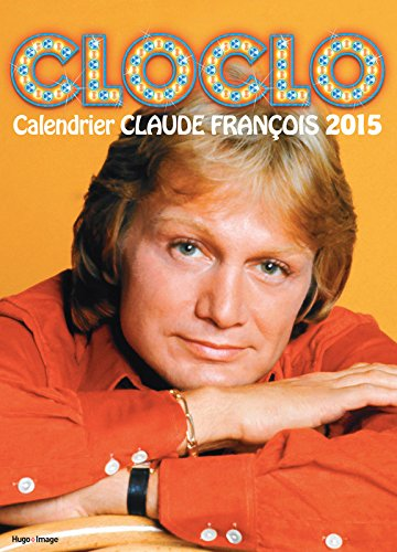 Calendrier mural Cloclo 2015