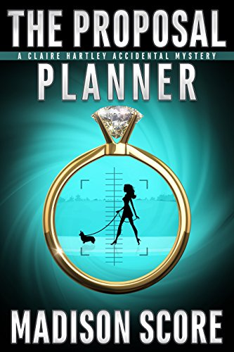 the-proposal-planner-a-claire-hartley-accidental-mystery-book-1-english-edition