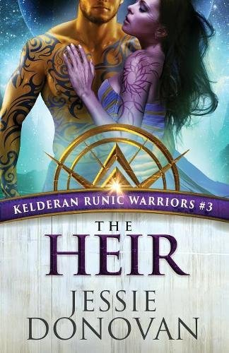 The Heir: Volume 3 (Kelderan Runic Warriors)