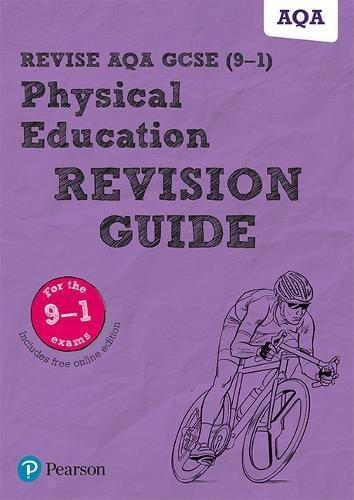 Revise AQA GCSE (9-1) Physical Education Revision Guide: includes online edition (REVISE AQA GCSE PE 2016)
