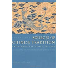 Sources of Chinese Tradition, Vol. 1 by William Theodore De Bary (1999-07-08)