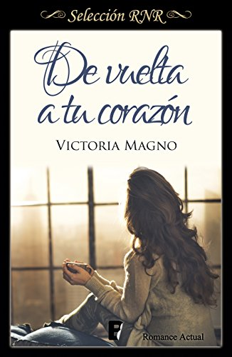De vuelta a tu corazón - Nuevos caminos 02, Victoria Magno (rom) 51rdBrEOJSL