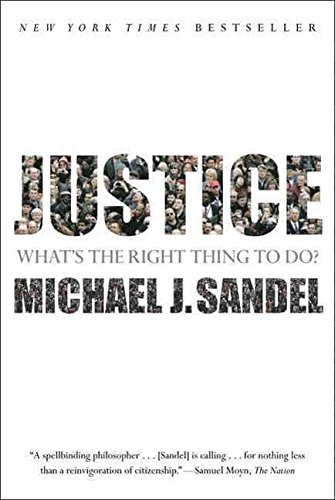 [(Justice : What's the Right Thing to Do?)] [By (author) Anne T and Robert M Bass Professor of Government Michael J Sandel] published on (August, 2010)