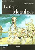 Le Grand Meaulnes - Book & CD (Lire Et S'Entrainer)