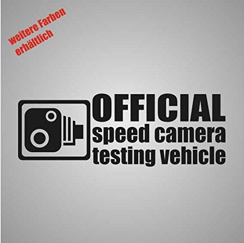 "Aufkleber "" official speed camera test vehicle "" Sticker Decal Folie Tuning (schwarz)"