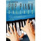 Die 40 besten Pop Piano Ballads 3 - arrangiert für Klavier - mit 2 CD´s [Noten/Sheetmusic]