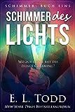 Schimmer des Lichts von E. L. Todd
