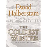 The Coldest Winter: America and the Korean War (English Edition)