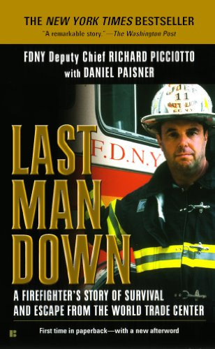 Last Man Down NY City Fire Chief Collapse World Trade Center: A Firefighter's Story of Survival and Escape from the World Trade Center (English Edition)