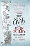 The Nine Lives of John Ogilby: Britain's Master Map Maker and His Secrets