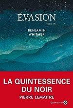 Evasion de Benjamin Whitmer