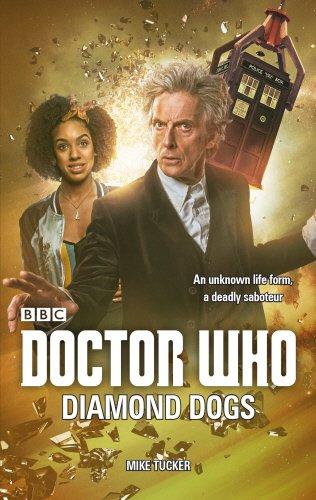 Doctor Who. Diamond Dogs (Dr Who) por Mike Tucker