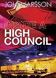Inside a High Council