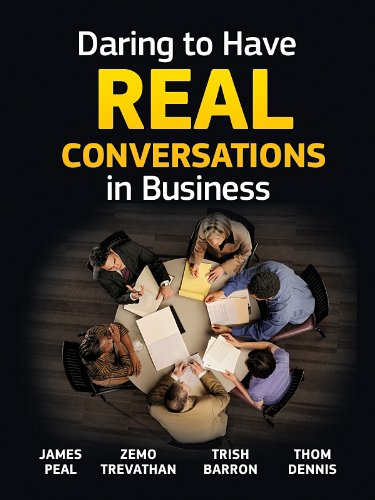 Daring to Have Real Conversations in Business (English Edition)