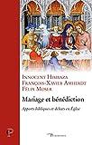 Mariage et bénédiction