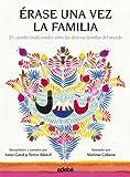 Érase una vez la familia, por Anna Gasol y Teresa Blanch (Albumes Ilustrados (edebe))