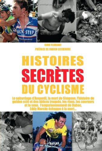 Tour de France histoires secrètes du cyclisme