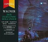 Wagner: Der fliegende Holländer (Gesamtaufnahme) -