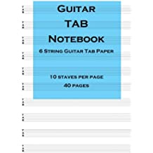 Guitar Tab Notebook: 6 string guitar TAB paper