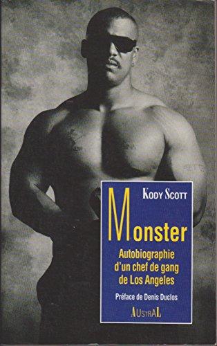 Monster : Autobiographie d'un chef de gang de Los Angeles par Kody Scott