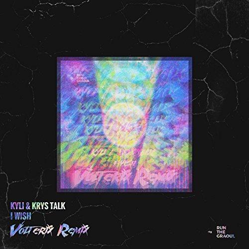 I Wish (Volterix Remix) (Talk Krys)