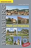 Wegweiser Bamberg - Stadt und Umgebung: mit Stadt- und Umgebungsplan