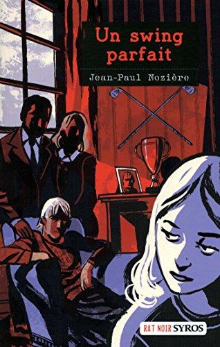 Un swing parfait (Rat noir) par Jean-Paul Nozière