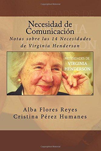 Necesidad de Comunicacion: Notas sobre las 14 Necesidades de Virginia Henderson: Volume 10