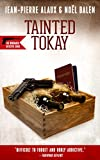Front cover for the book Tainted Tokay by Jean-Pierre Alaux
